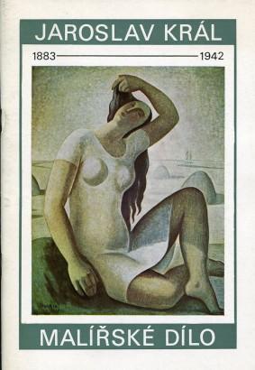 Jaroslav Král (1883-1942): Malířské dílo