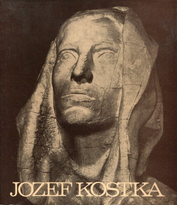 Jozef Kostka: Odkaz SNP v sochárskej tvorbe