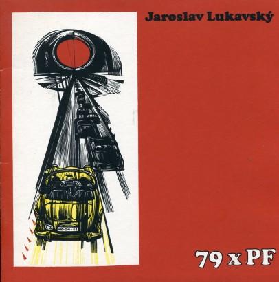 Jaroslav Lukavský: 79 x PF