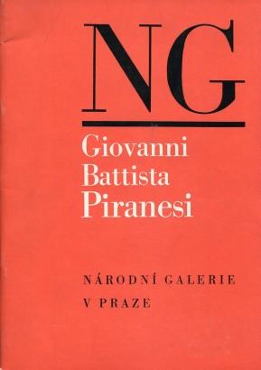 Giovani Battista Piranesi 1720 - 1778: Grafické dílo