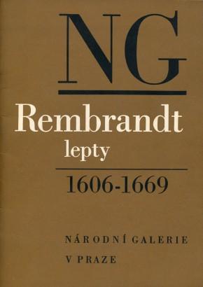 Rembrandt (1606 - 1669): Lepty - výběr z grafického díla
