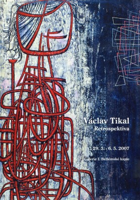 Václav Tikal: Retrospektiva