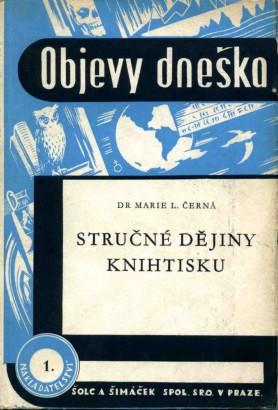 Černá Šlapáková, Marie - Stručné dějiny knihtisku