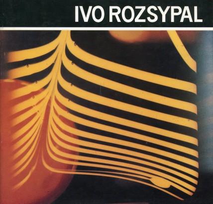 Ivo Rozsypal: Deset let výtvarné spolupráce s oborovým podnikem Crystalex Nový Bor 1973 - 1983