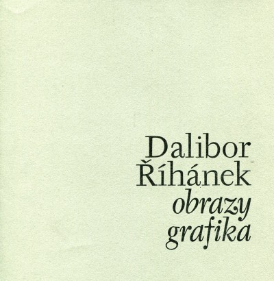 Dalibor Říhánek: Obrazy, grafika