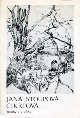 Jana Stoupová - Cikrtová: Kresby a grafika