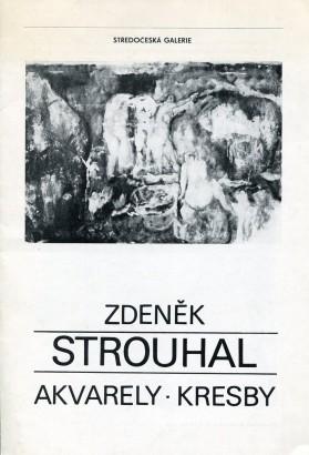 Zdeněk Strouhal: Akvarely, kresby