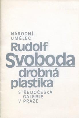 Rudolf Svoboda: Drobná plastika