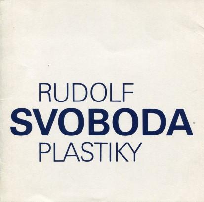 Rudolf Svoboda: Plastiky