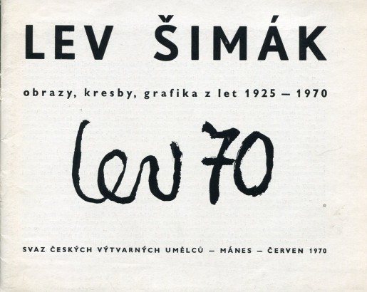 Lev Šimák: Obrazy, kresby, grafika z let 1925 - 1970