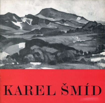 Karel Šmíd: Výběr z díla 1949-1979