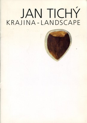 Jan Tichý: Krajina / Landscape