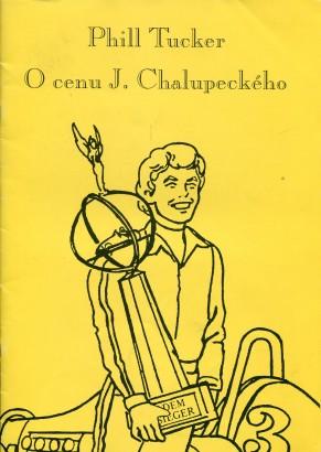 Phill Tucker: O cenu J. Chalupeckého