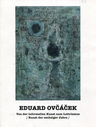 Eduard Ovčáček: Von der informellen Kunst zum Lettrismus