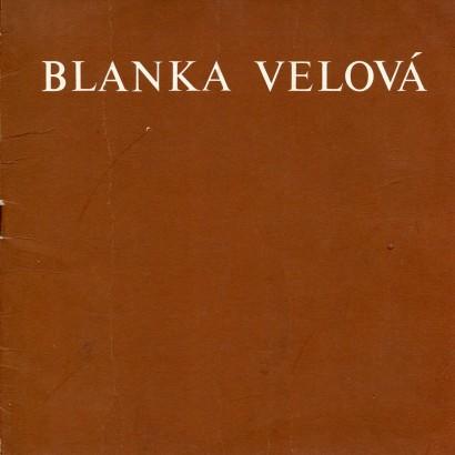 Blanka Velová: Obrazy 1975 - 1978