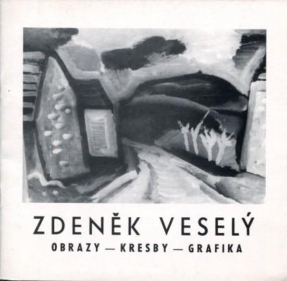 Zdeněk Veselý: Obrazy, kresby, grafika