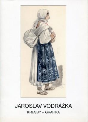 Jaroslav Vodrážka: Kresby, grafika