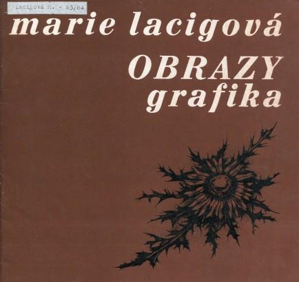 Marie Lacigová: Obrazy, grafika