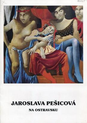 Jaroslava Pešicová: Na Ostravsku