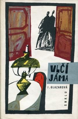 Glazarová, Jarmila - Vlčí jáma