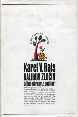 Rais, Karel - Kalibův zločin a jiné obrazy z podhoří