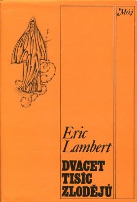 Lambert, Eric - Dvacet tisíc zlodějů