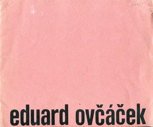 Eduard Ovčáček: Výtvarné dílo 1961-1966