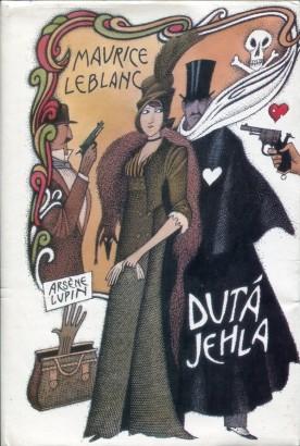 Leblanc, Maurice - Dutá jehla