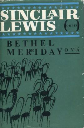 Lewis, Sinclair - Bethel Merridayová