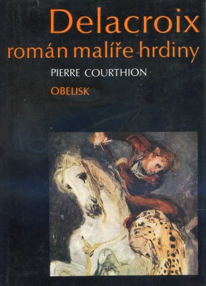 Courthion, Pierre - Delacroix