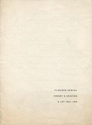 Vladimír Drápal: Kresby a grafika z let 1964 - 1969
