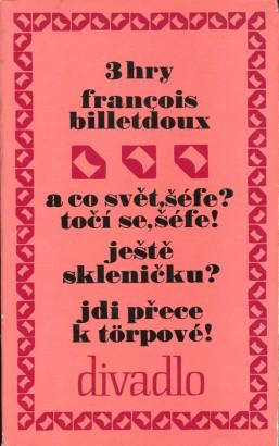 Billetdoux, François - Tři hry