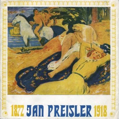 Jan Preisler 1872 - 1918