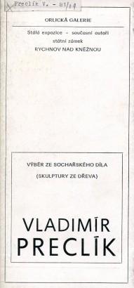 Vladimír Preclík: Výběr ze sochařského díla