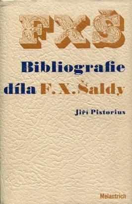Pistorius, Jiří - Bibliografie díla F. X. Šaldy