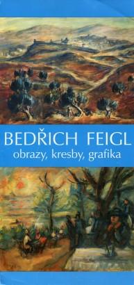 Bedřich Feigl: Obrazy, kresby, grafika