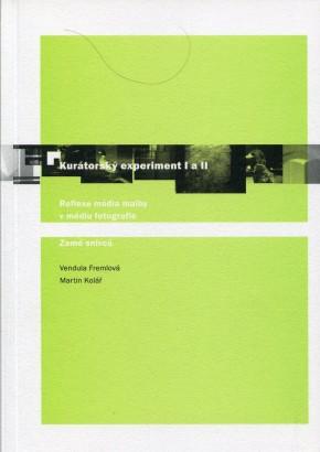 Kurátorský experiment I a II
