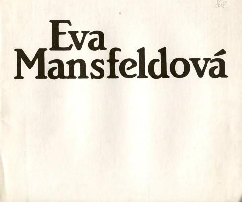 Eva Mansfeldová: Obrazy z let 1981-1986