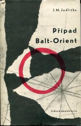 Jedlička, Ivan - Případ Balt-Orient