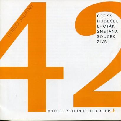 Umělci Skupiny 42 / Artists around the Group 42