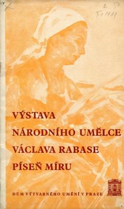 Výstava národního umělce Václava Rabase Píseň Míru