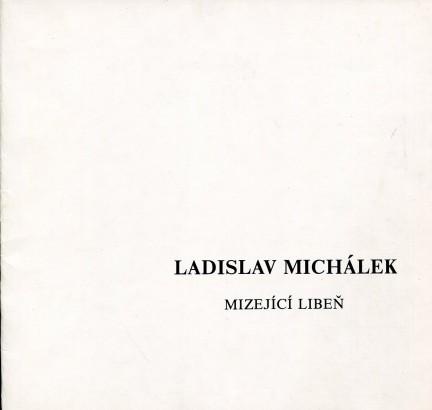 Ladislav Michálek: Mizející Libeň