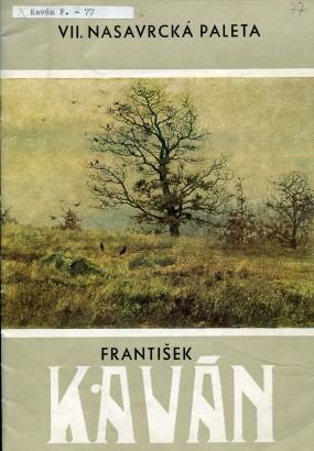 VII. Nasavrcká paleta - František Kaván: Výbor z díla