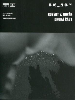 Robert V. Novák: Druhá část