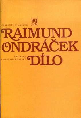 Raimund Ondráček: Malířské a restaurátorské dílo