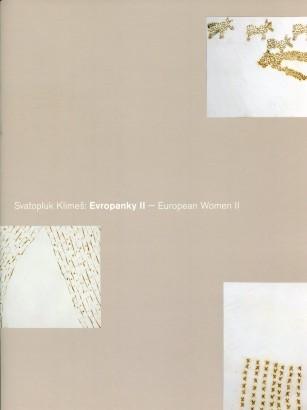 Svatopluk Klimeš: Evropanky II / European Women II