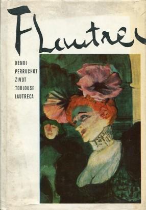 Perruchot, Henri - Život Toulouse-Lautreca