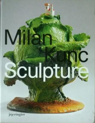 Milan Kunc: Sculpture