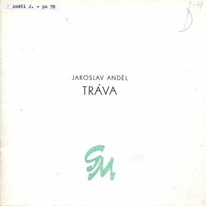 Jaroslav Anděl: Tráva