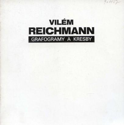 Vilém Reichmann: Grafogramy a kresby